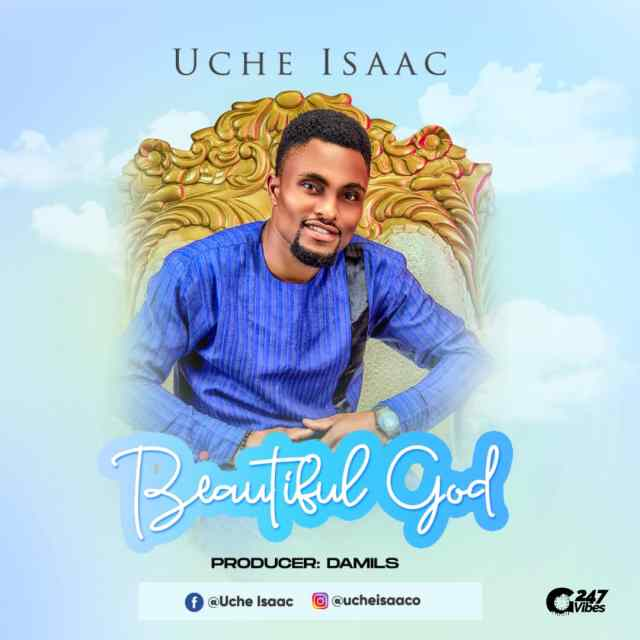 Beautiful God By Isaac Uche