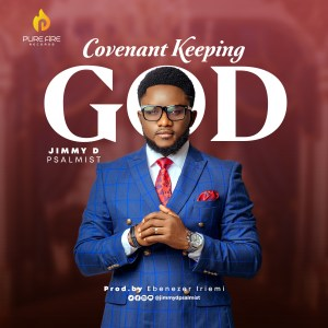 Covenant Keeping God - Jimmy D Psalmist