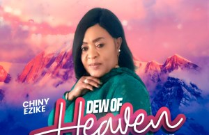 Dew of Heaven - Chiny Ezike