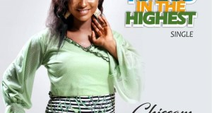 Download Music: Glory to God in the Highest - Chissom Anthony