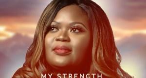 My Strength By Eunice U
