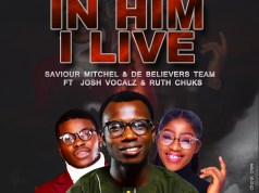 In Him I Live - Saviour Mitchel & DBCC