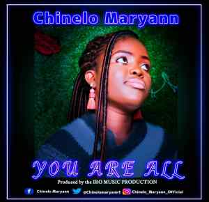 YOU ARE ALL - Chinelo Maryann