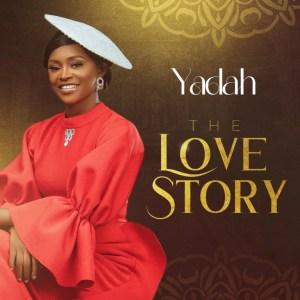 Yadah – The Love Story (Album)