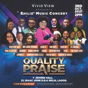 Ehiliz, Set To Host QUALITY PRAISE Concert