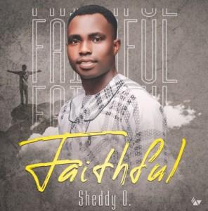 Faithful - Sheddy O