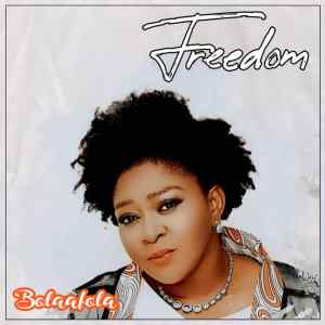 Freedom - Bolaafola