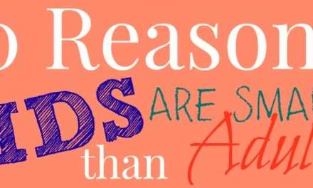 10 Reasons Kids Are Smarter Than Adults