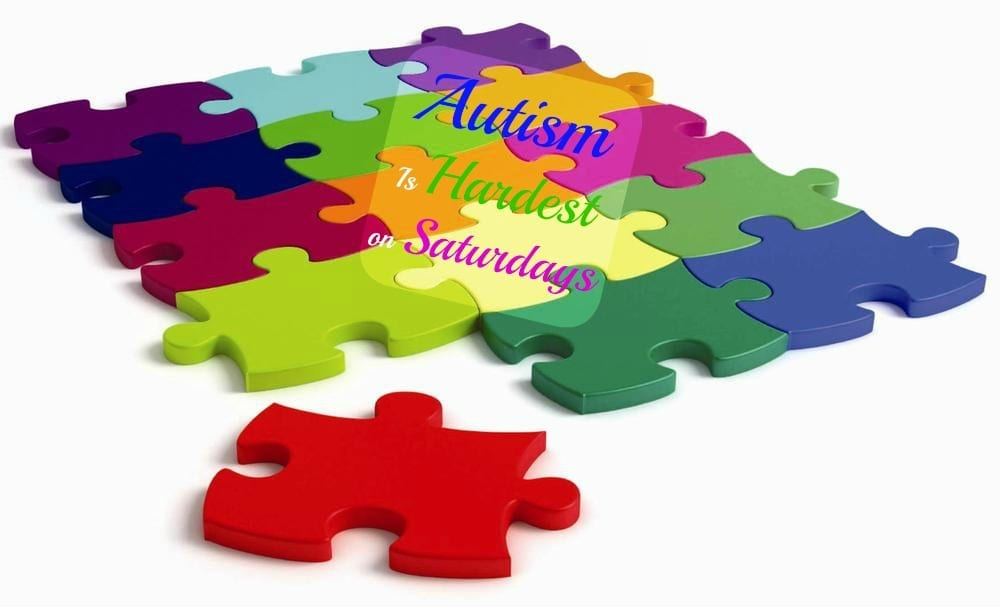 Autism Is Hardest on Saturdays