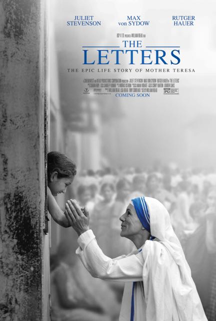 The True Story of Humanitarian Mother Teresa: The Letters Movie In Theaters, Friday