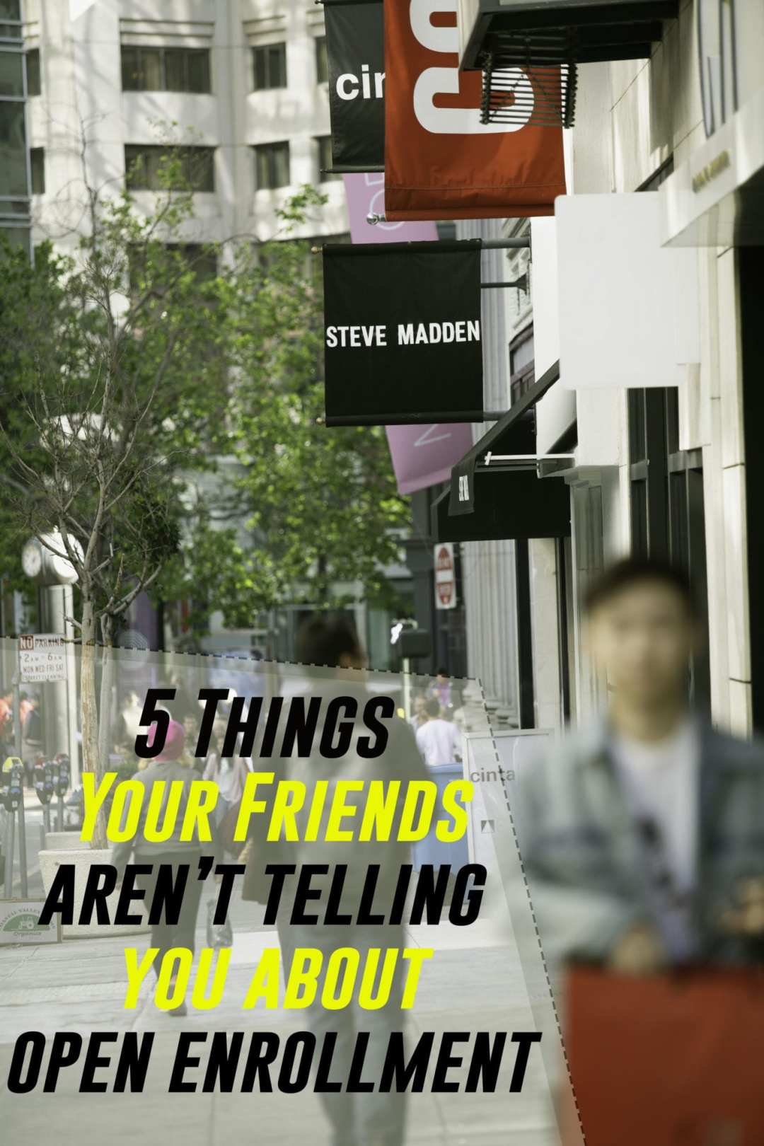 5 Things Your Friends Arent Telling You About Open Enrollment