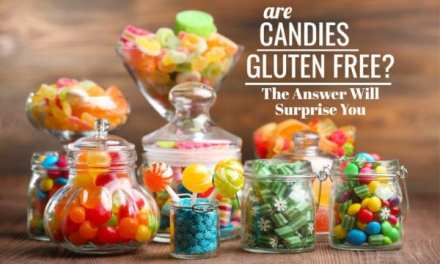 Are Candies Gluten-Free? The Answer Will Surprise You!