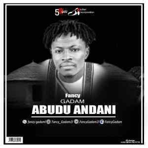 Music: Fancy Gadam - Abudu Andani