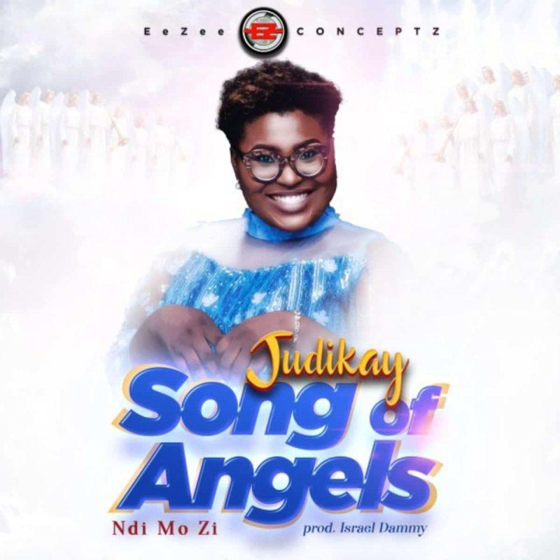 Judikay-Song-of-Angels-Ndi-Mo-Zi-mp3