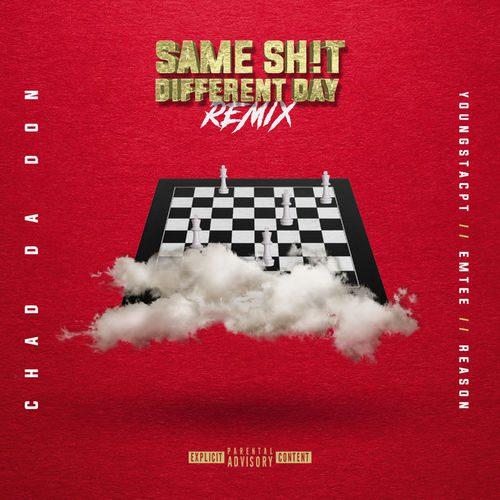 Chad-Da-Don-Same-Sht-Different-Day-Remix-mp3-image