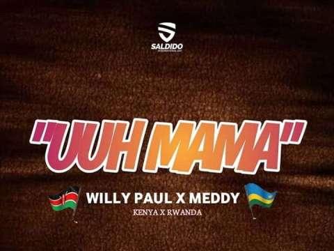 Willy-Paul-x-Meddy-Umm-Mama