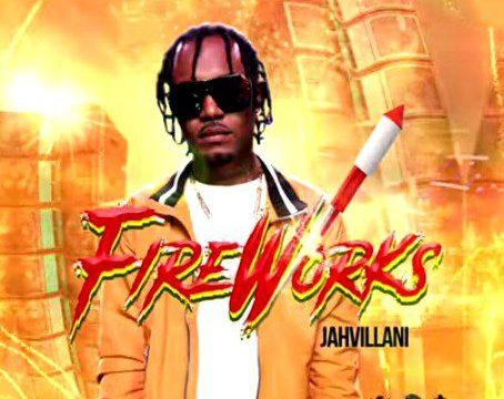 Jahvillani-Fire-Works