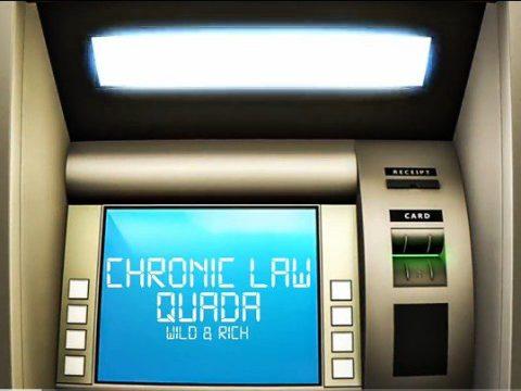 Chronic-Law-Quada-Wild-Rich