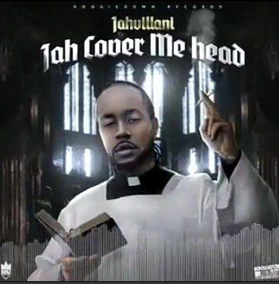 Jahvillani-Jah-Cover-Me-Head