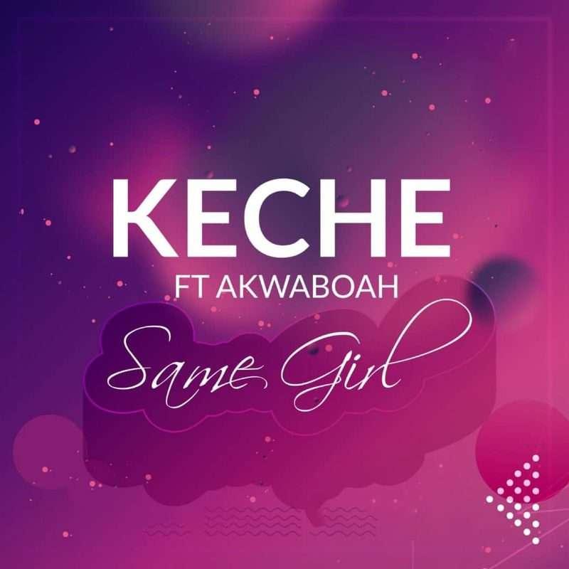 Keche-Same-Girl-mp3-image