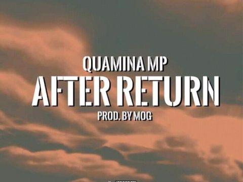 Quamina-MP-After-Return-prod-MOG-Beatz-mp3-image