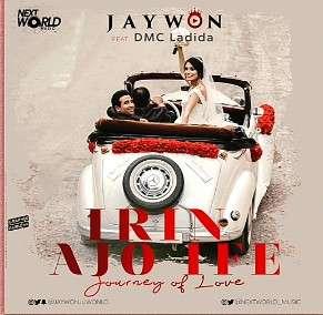 Jaywon-ft-DMC-Ladida-Irin-Ajo-Ife 247NaijaBuzz