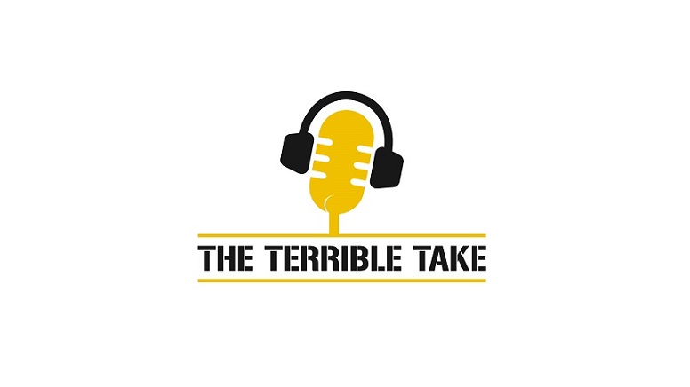 Listen: The Terrible Take (Episode 16)