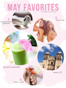 May Favorites // 24 Carrot Life #inspiration #beauty #greensmoothies #fitness