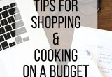 5 Tips for Shopping & Cooking On a Budget // 24 Carrot Life @TodayShow #sponsored #budget