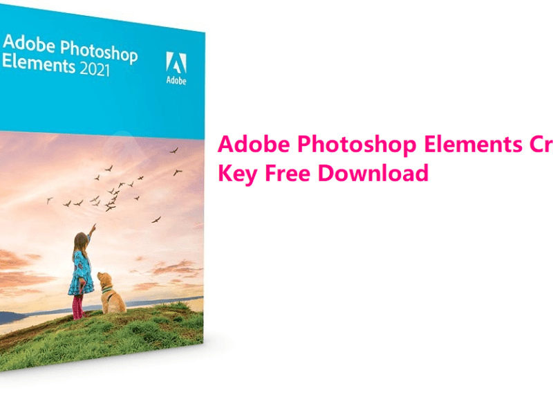 Adobe Photoshop Elements Crack + Key Free Download