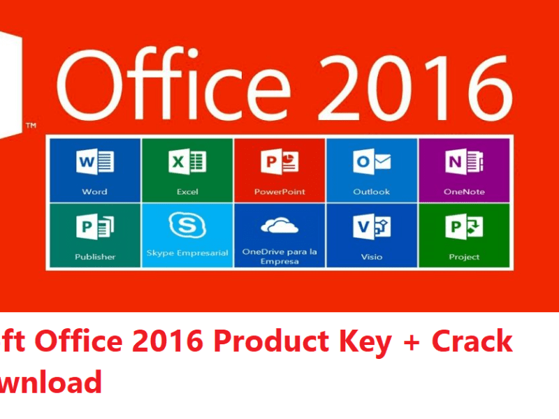 Microsoft Office 2016 Product Key + Crack Free Download