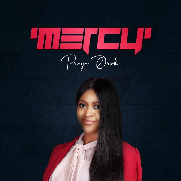 [Album] Mercy – Preye Orok