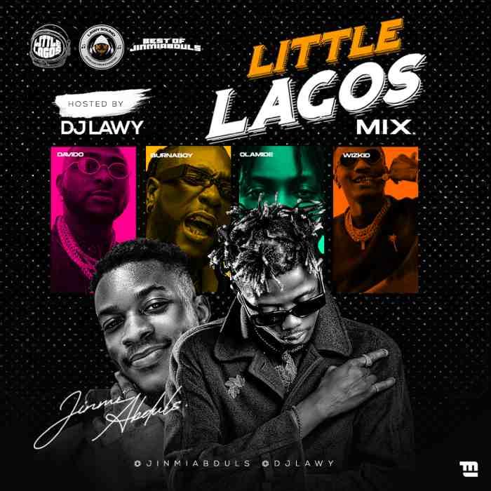 [Mixtape] DJ Lawy – Little Lagos Mix