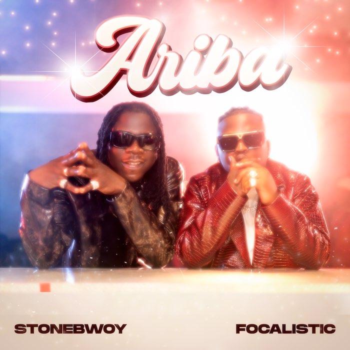 [Music] Stonebwoy Ft. Focalistic – Ariba