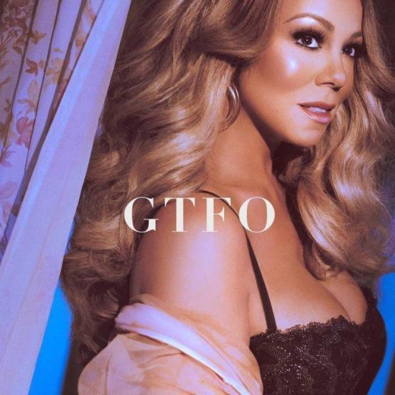 Mariah Carey GTFO Stream
