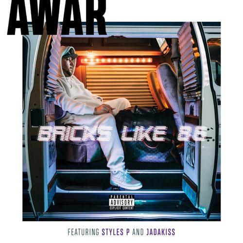 AWAR Ft Styles P Jadakiss Bricks Like 86 Stream