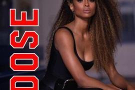 "NEW MUSIC:  Ciara – ""Dose"""