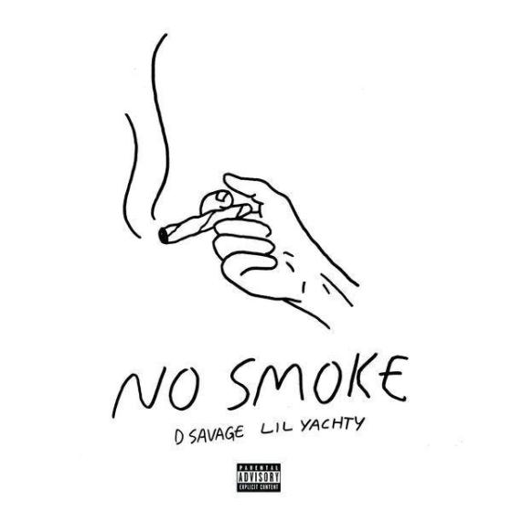 D Savage No Smoke Ft Lil Yachty Stream