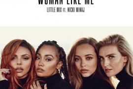 "NEW MUSIC: Little Mix – ""Woman Like Me"" Ft. Nicki Minaj"