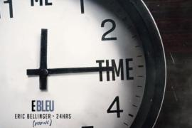 "NEW MUSIC: E Bleu – ""Me Time"" Ft. Eric Bellinger & 24hrs"