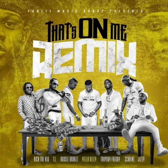 Stream Yella Beezy Thats On Me Remix