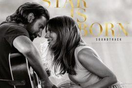 "ALBUM: Lady Gaga & Bradley Cooper – ""A Star Is Born Soundtrack"""