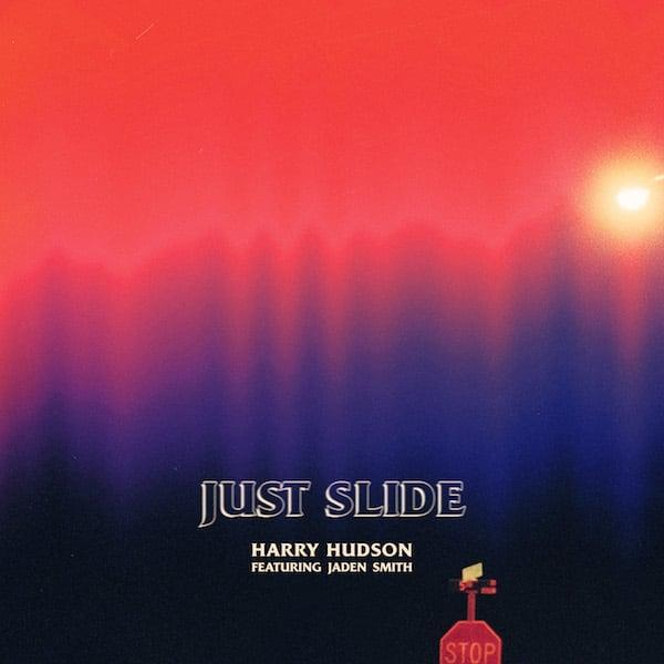 Stream Harry Hudson Just Slide Ft Jaden Smith Song