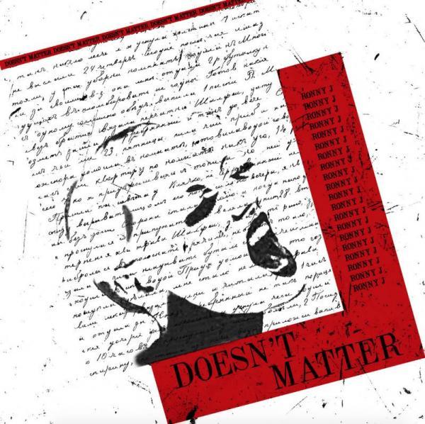 Stream Ronny J Doesnt Matter