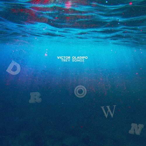Stream Victor Oladipo Drown Ft Trey Songz