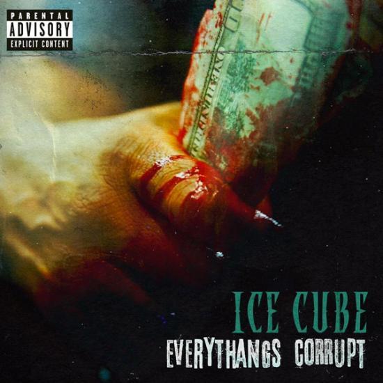 Stream Ice Cube Everythangs Corrupt Album