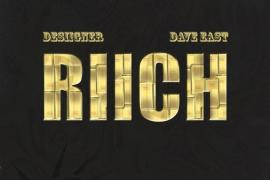 MUSIC: Desiigner Feat. Dave East – RIICH