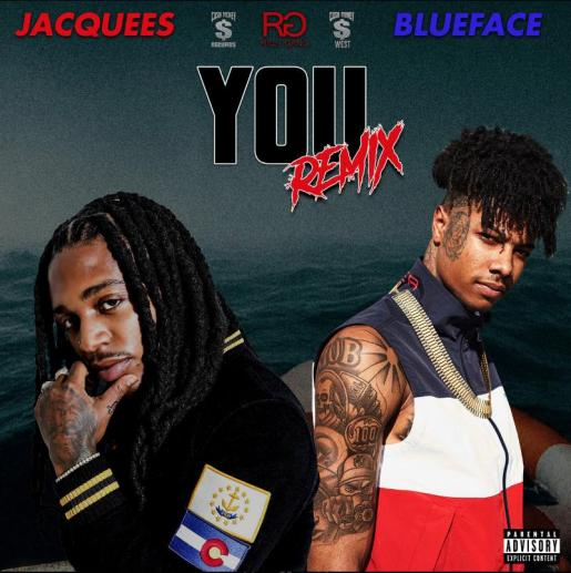 Stream Jacquees Ft Blueface You Remix