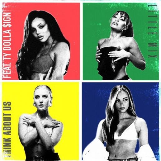 Stream Little Mix Think About Us Ft Ty Dolla Sign