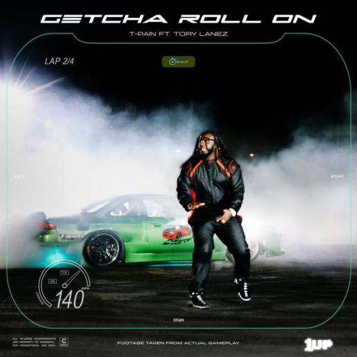 Stream T-Pain Ft Tory Lanez Getcha Roll On